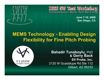 MEMS Technology - Enabling Design Flexibility for Fine Pitch Probing
