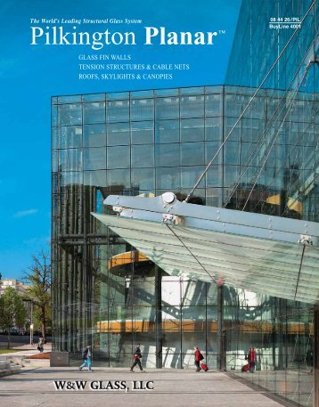 The World's Leading Structural Glass System Pilkington Planar