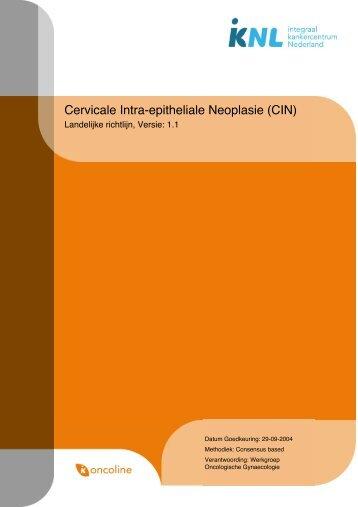 Richtlijn: Cervicale Intra-epitheliale Neoplasie (CIN) (1.1) - Med-Info