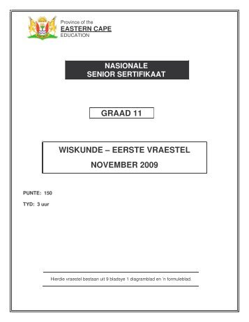 Gr.11 Wiskunde Vraestel 1 Nov. 2009 - Eccurriculum.co.za