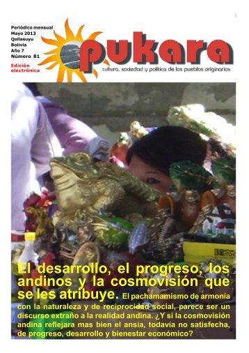 El desarrollo, el progreso, los andinos y la cosmovisión que se les atribuye.