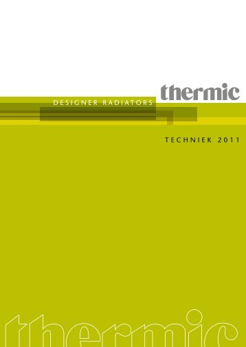 DESIGNER RADIATORS TECHNIEK 2011 - Thermic