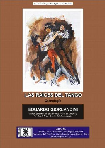 LAS RAÍCES DEL TANGO (Cronología) - edUTecNe