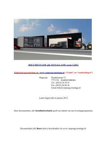 Documentatie Installatie - Praag Montagetechnieken bv