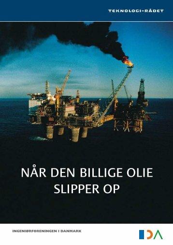 """""""Når den billige olie slipper op"""". Pjecen formidler bl ... - Teknologirådet"""