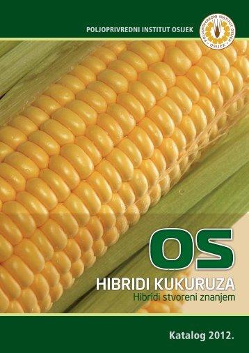 os hibrida kukuruza u 2012. - Poljoprivredni institut Osijek