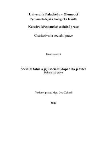 Bakalárská práce_Sociální fobie a její sociální dopad na ... - Theses