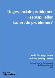 Unges sociale problemer i samspil eller isolerede problemer?