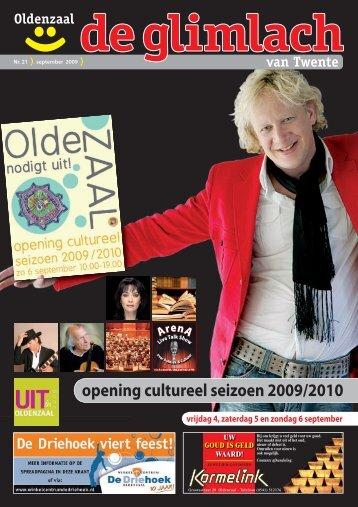 opening cultureel seizoen 2009/2010 - Glimlach van Twente