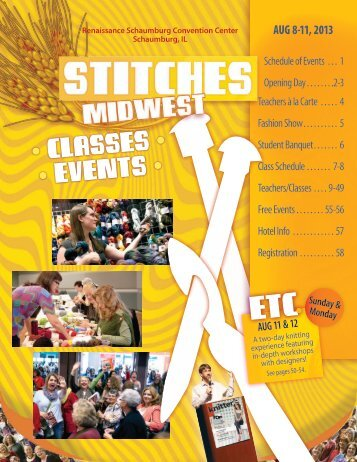 STITCHES Midwest 2013 Classes, Events ... - Knitting Universe