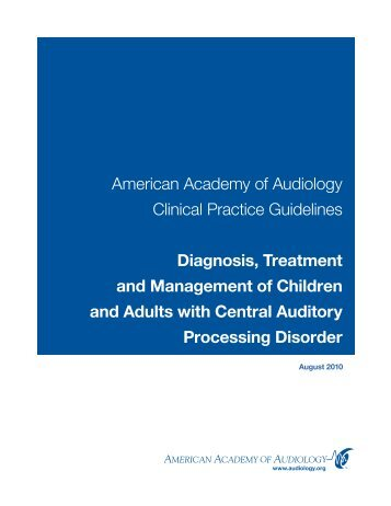 American Academy of Audiology Clinical Practice Guidelines ...