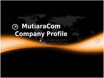 MutiaraCom Company Profile - MutiaraCom Sdn Bhd