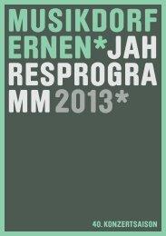Jahresprogramm 2013 - Ernen, Musikdorf