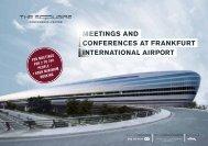 Meetings and conferences at franKfUrt internationaL airPort