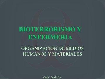Bioterrorismo y enfermería (Organización de medios ... - Reanimovil