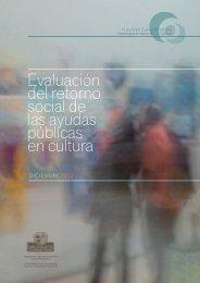 Evaluación del retorno social de las ayudas públicas en cultura