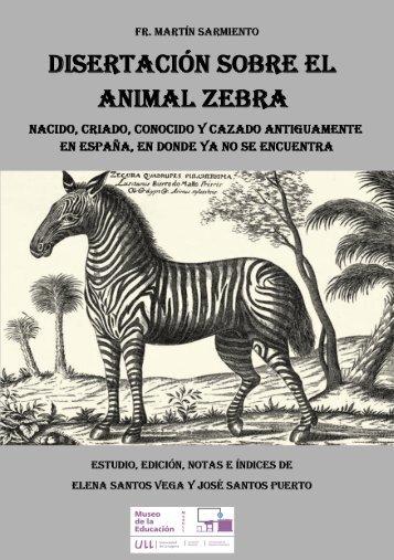 Disertación sobre el animal zebra - Museo de la Educación de la ...