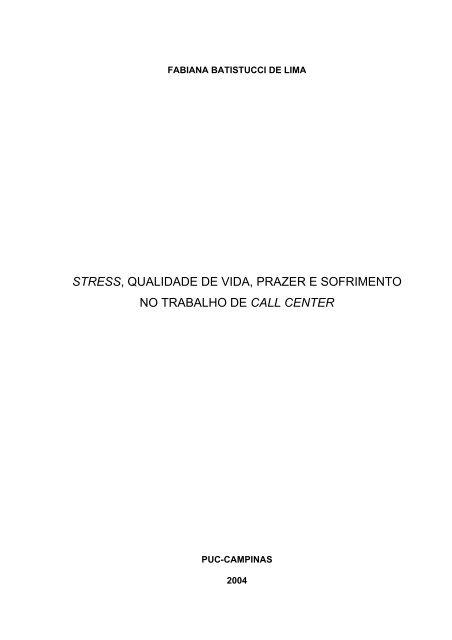STRESS, QUALIDADE DE VIDA, PRAZER E SOFRIMENTO NO ...