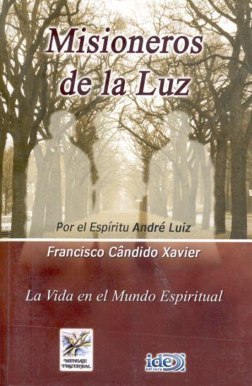 Misioneros de la luz Descargar - Federación Espírita Española