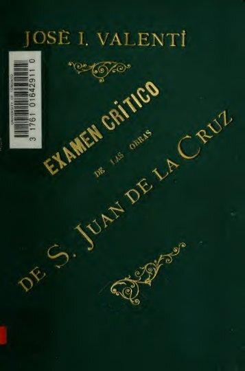 Examen critico de las Obras de San Juan de la Cruz;