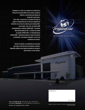 Tregaskiss es un líder en la industria en el desarrollo y fabricación ...