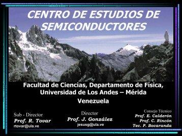 CENTRO DE ESTUDIOS DE SEMICONDUCTORES
