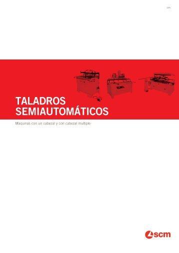 taladros semiautomáticos