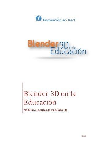 Blender 3D en la Educación - Instituto de Tecnologías Educativas ...
