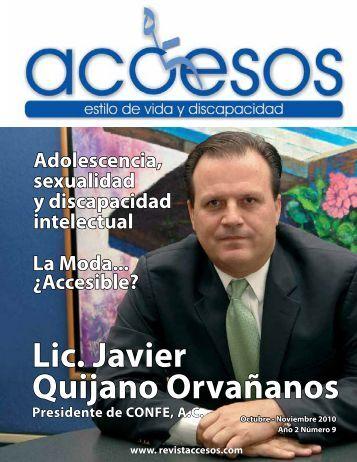 Accesible? Lic. Javier Quijano Orvañanos ... - Revista Accesos