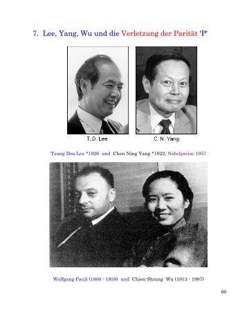 7. Lee, Yang, Wu und die Verletzung der Parität 'P'