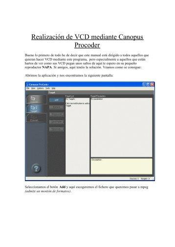 Crear VCD con Canopus Procoder - Mundo Manuales