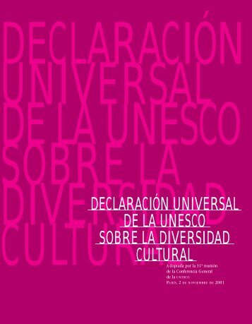 UNESCO Universal Declaration on Cultural Diversity, adopted by ...