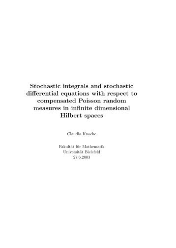 Stochastic integrals and stochastic differential equations with ...
