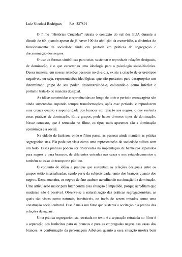 """Luiz Nicolosi Rodrigues RA: 327891 O filme """"Histórias Cruzadas ..."""