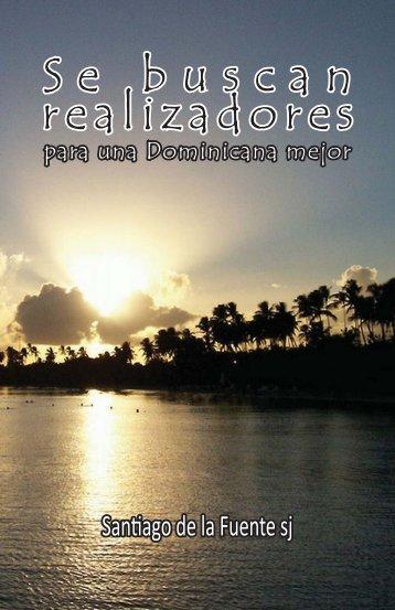 Se buscan realizadores para una Dominicana mejor - Anuario ...