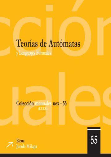 Teorías de Autómatas y Lenguajes Formales - Campus Virtual UEx ...