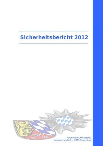 Sicherheitsbericht 2012 - Polizei Bayern