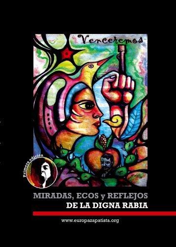 MIRADAS, ECOS y REFLEJOS DE LA DIGNA RABIA - Chiapas