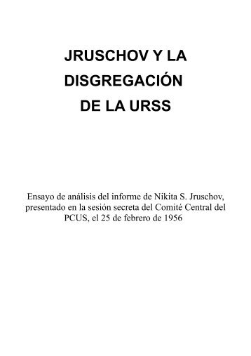 jruschov y la disgregación de la urss - Colectivos de Jóvenes ...