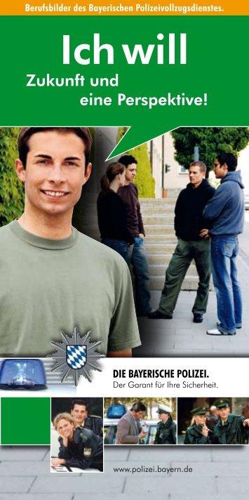 Ich will - Polizei Bayern