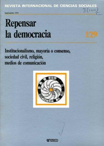 Repensar la democracia: institucionalismo ... - unesdoc - Unesco