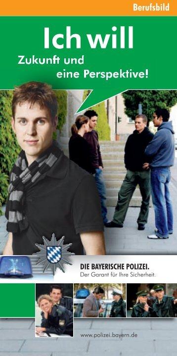 Ich will Ich will - Polizei Bayern