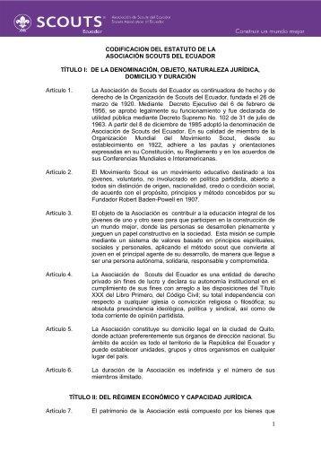 CODIFICACION DEL ESTATUTO DE LA ... - Scouts Ecuador