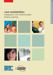 AUF AUGENHÖHE« Integration zum kommunalen Thema machen