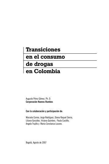 Transiciones en el consumo de drogas en Colombia - Mama Coca