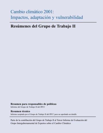 Cambio climático 2001: Impactos, adaptación y vulnerabilidad