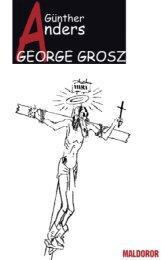 george grosz - Maldoror Ediciones