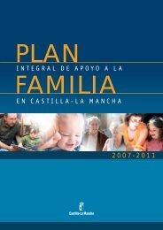 Plan Integral de Apoyo a la Familia en Castilla-La Mancha 2007-2011.