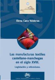 Las manufacturas textiles castellano-manchegas en el siglo XVIII ...