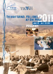 program Tikvah Israel Fellows at Ein Prat - The Tikvah Institute on ...